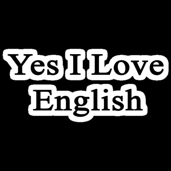 Yes I Love English  by supernova23