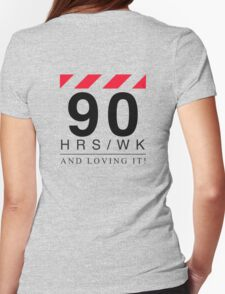 Apple - 90 Hours A Week And Loving It! T-Shirt