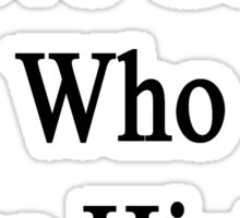I Love Geeks Who Love History  Sticker