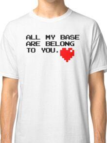 All My Base (Black) Classic T-Shirt