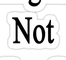 No English Is Not For Geeks  Sticker