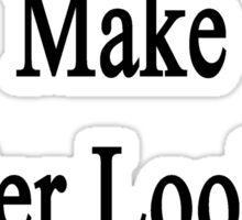 Keyboardists Make Better Looking Children  Sticker