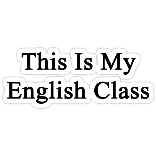 This Is My English Class  by supernova23