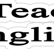 I Teach English Sticker