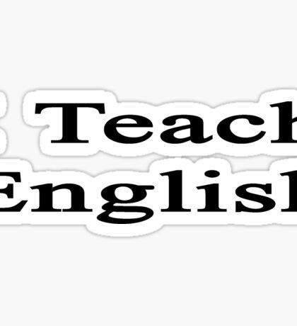 I Teach English Sticker