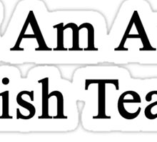 I Am An English Teacher Sticker