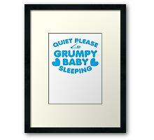 Quiet please GRUMPY BABY SLEEPING Framed Print