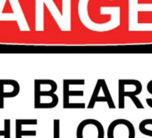 Danger: Drop Bears on the Loose! Sticker