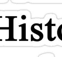 I Am A History Teacher  Sticker