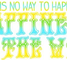 Happiness Is The Way - yellow, blue, green by lilpoisonberryy
