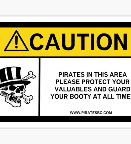 Pirates caution Sticker