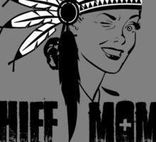 Chief Mom  Sticker