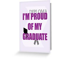 proud of grad card Greeting Card
