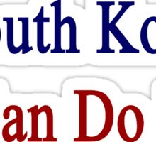 A South Korean Can Do It  Sticker
