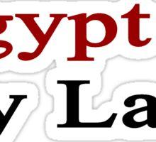 Egypt Is My Land  Sticker
