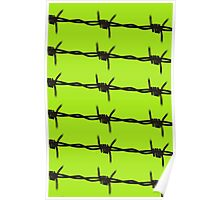 Barbed Wire by Chillee Wilson Poster