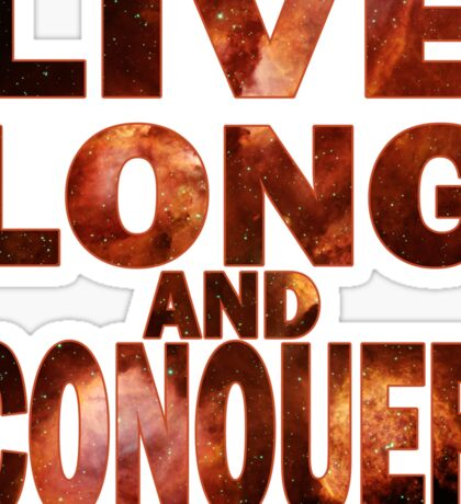 Live Long and Conquer Sticker