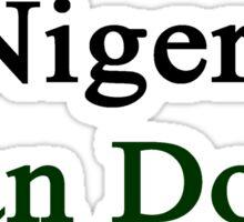 A Nigerian Can Do It  Sticker