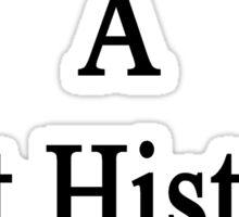 I Married A Hot History Teacher  Sticker