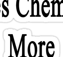 This Woman Loves Chemistry More Than Anything  Sticker