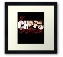 El Chapo Lord of drugs Framed Print