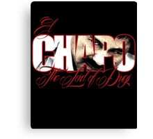 El Chapo Lord of drugs Canvas Print