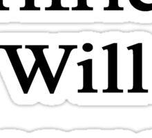My Girlfriend Will Become A Plumber  Sticker