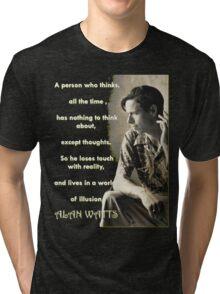 Alan Watts - On Illusion Tri-blend T-Shirt