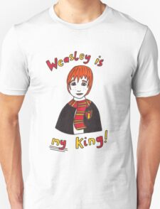 Weasley Is My King! Unisex T-Shirt