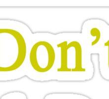 Brazilians Don't Back Down  Sticker