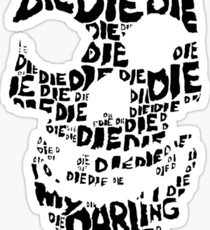 Die Die My Darling Sticker Sticker