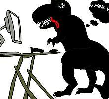T-Rex Hates Work by Roberto A Camacho