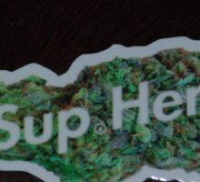 Sup.herb nug sticker Sticker