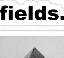 when it was all fields Sticker