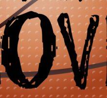 Live, Love, Play - Basketball Sticker