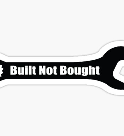 Built not Bought Wrench Sticker