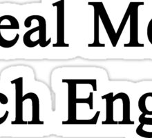 Real Men Teach English  Sticker
