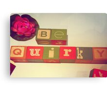 Be Quirky Canvas Print