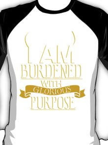Glorious Purpose T-Shirt