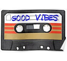Funny music tape cassette - Good Vibes  Poster