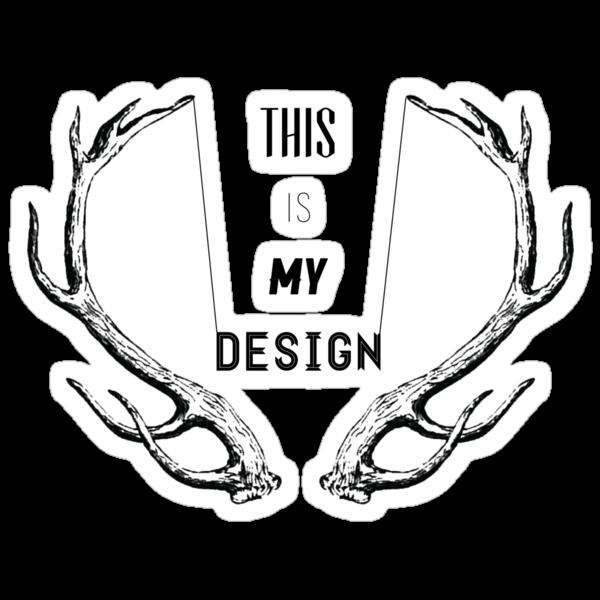 This Is My Design v1 by Natasha Curran