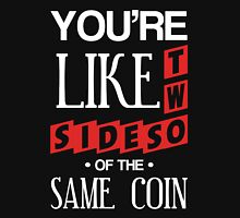 Two Sides of the Same Coin Womens Fitted T-Shirt