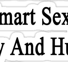 I'm That Beautiful Smart Sexy Funny And Humble Woman Who Loves Cows Sticker