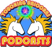 Touching Unicorns Podcasts by Redexx