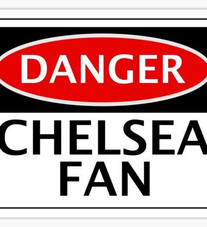 DANGER CHELSEA FAN, FOOTBALL FUNNY FAKE SAFETY SIGN Sticker