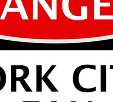 DANGER YORK CITY FAN, FOOTBALL FUNNY FAKE SAFETY SIGN Sticker