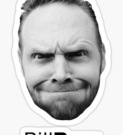 Thank god for Bill Burr's big fkn head Sticker