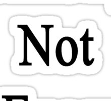 Chemistry Is Not For Everyone  Sticker