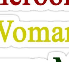 A Cameroonian Woman Owns My Heart  Sticker