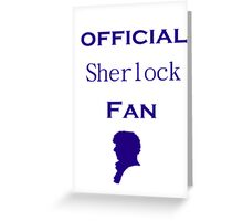 Official Sherlock fan Greeting Card